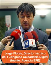 Jorge Flores, Director técnico del I Congreso Ciudadanía Digital
